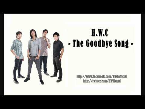 H.W.C - The Goodbye Song