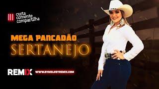 Mega Pancadão Sertanejo | Eletronejo | By. William Mix #02