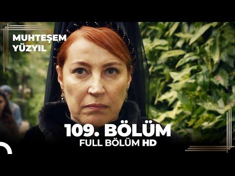 Muhteşem Yüzyıl 109. Bölüm  (HD)