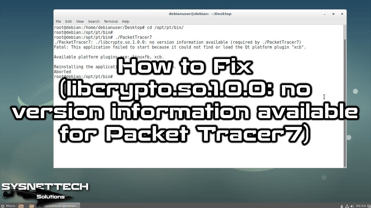 How To Fix Libcryptoso100 No Version Information Available For Packet Tracer7