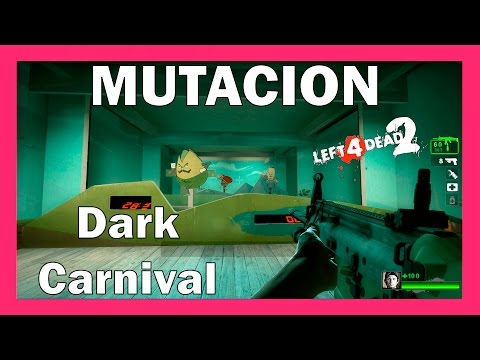 Left 4 Dead 2 Mutación: El Ultimo Hombre Sobre La Tierra - Dark Carnival NO DAMAGE SPEED RUN