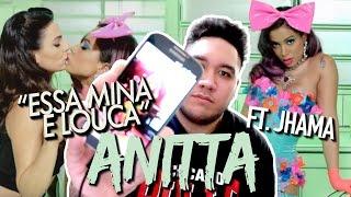 Anitta - Essa Mina É Louca (Ft. Jhama) REACTION!!!