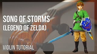 How to play Song of Storms (Legend of Zelda) by Koji Kondo on Violin (Tutorial)