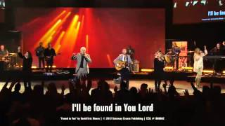 vuclip Found In You - Gateway Worship - David Eric Moore