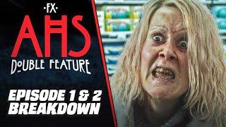 AHS: DOUBLE FEATURE Episode 1 & 2 Breakdown