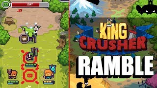 King Crusher Android Gameplay Ramble (Roguelike RPG)