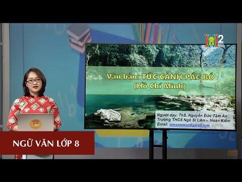MÔN NGỮ VĂN - LỚP 8 | TỨC CẢNH PÁC BÓ | 10H00 NGÀY 25.03.2020 | HANOITV