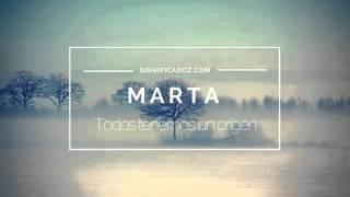 Marta - Significado del Nombre Marta