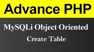 Create Table MySQLi Object Oriented in PHP (Hindi)