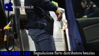 Furto distributore benzina #VOLANTE113