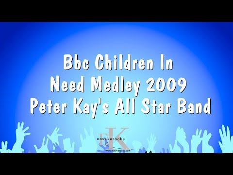 BBC Children In Need Medley 2009 - Peter Kay's All Star Band (Karaoke Version)