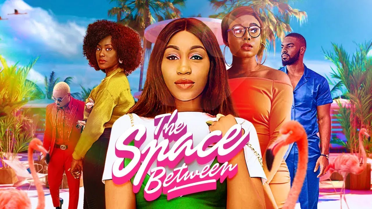 Download THE SPACE BETWEEN  | iROKOtv Nollywood Movie 2020 | PREVIEW