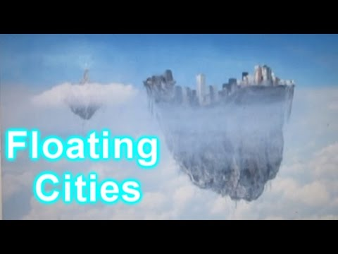 Mysterious Floating Cities Appearing: China, Africa, UK
