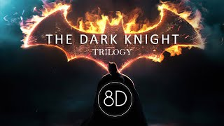 The Dark Knight Trilogy ♪ Ultimate Epic Music Mix | 8D Audio 🎧