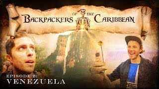 Backpackers of the Caribbean: Ep2 - Venezuela [Backpacking Documentary]