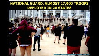 America, Where art thou? 27,000 Deployed National Guard Troops in 28 States, Latest