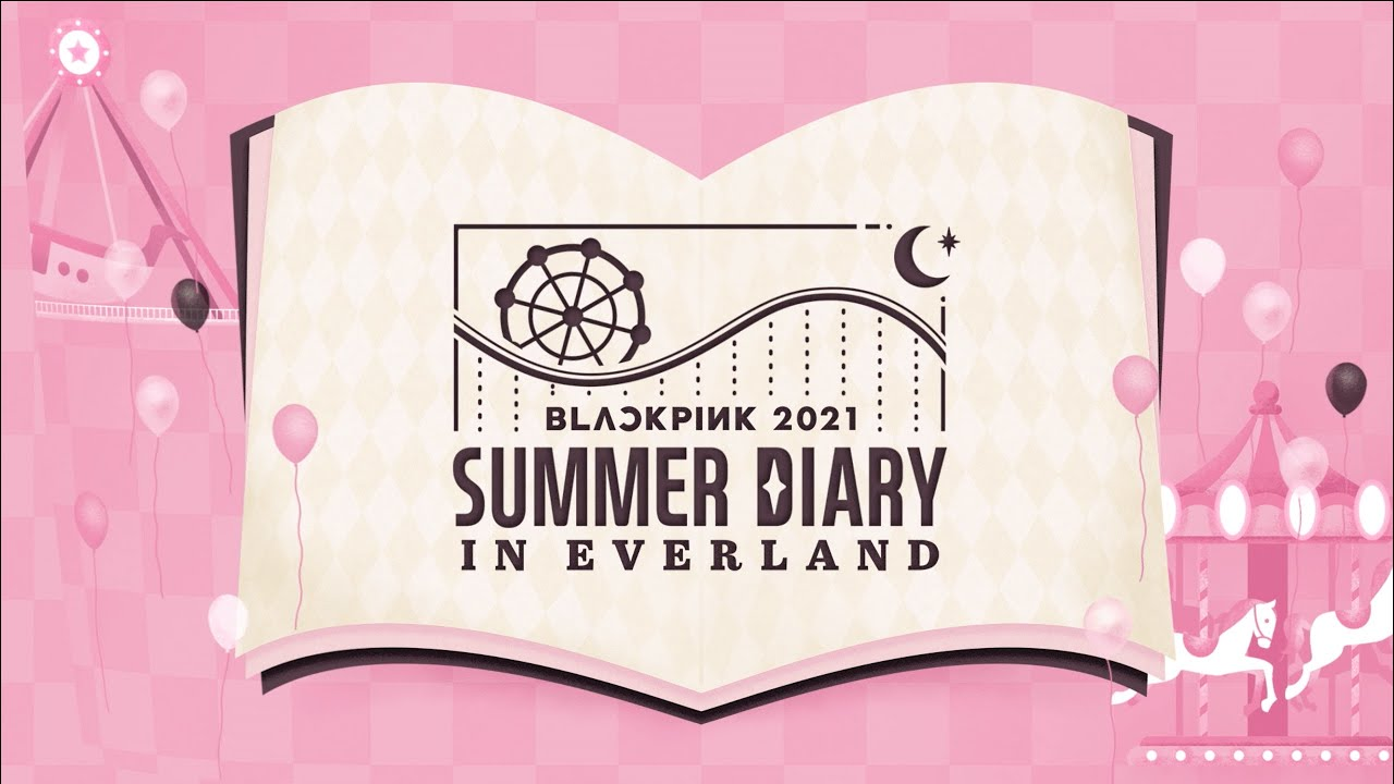 BLACKPINK 5th ANNIVERSARY [4+1] 2021 SUMMER DIARY PREVIEW