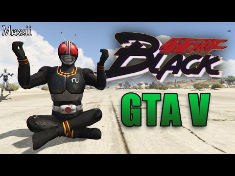 GTA 5  Kamen rider Black Opening