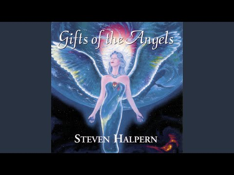 Gifts of the Angels (Wordless Angelic Choir)