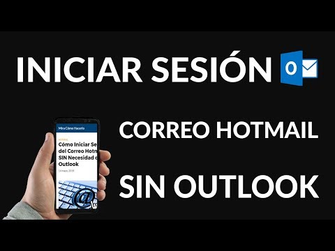 ¿Cómo Iniciar Sesión del Correo Hotmail SIN Necesidad de Outlook?