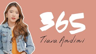 Download lagu Tiara Andini - 365 (Lirik Video)