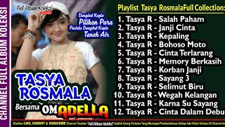 TASYA ROSMALA Full Collection Special OM ADELLA LIVE Surabaya