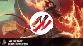 the wizards cometh monxx remix