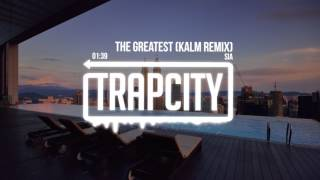 Sia Ft. Kendrick Lamar The Greatest Kalm Remix