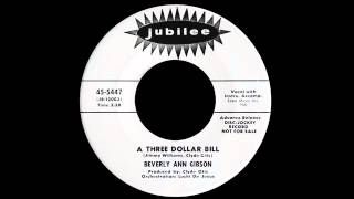Beverly Ann Gibson - A Three Dollar Bill