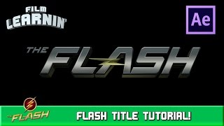 Video The Flash Title After Effects Tutorial! | Film Learnin download MP3, 3GP, MP4, WEBM, AVI, FLV Oktober 2018