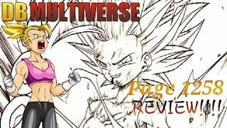 Dragon Ball Multiverse: Chapter 55 - Drop The Act! Page 1258 REVIEW!!!!