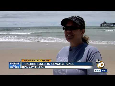 335,000 gallons of sewage spill into Tijuana River Valley