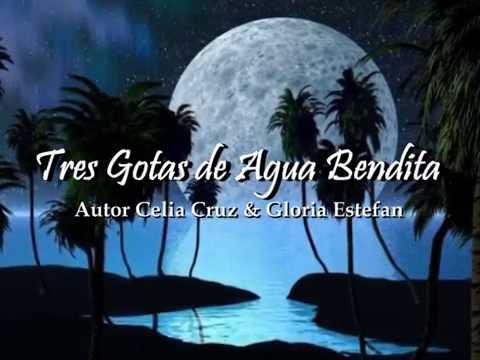 Celia Cruz & Gloria Estefan - Tres Gotas de Agua Bendita karaoke letra lyric