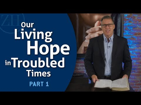 Our Living Hope in Troubled Times Part 1 with David Rosenthal