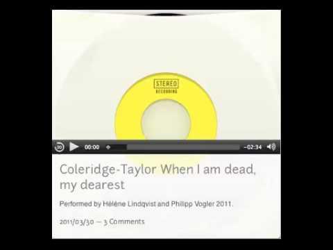 Coleridge-Taylor  When I am dead, my dearest.mov