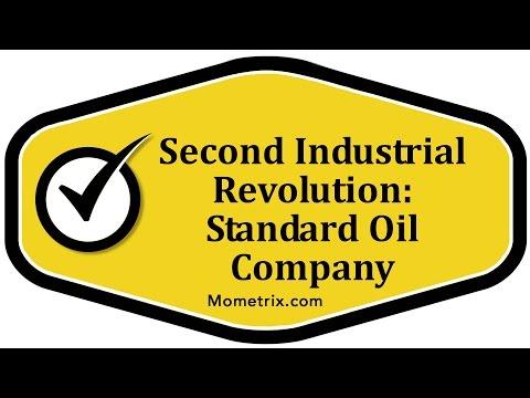Second Industrial Revolution: Standard Oil Company