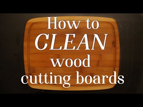 How to Properly Clean Your Wood Cutting Board
