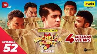 Bachelor Point | Season 2 | EPISODE- 52 | Kajal Arefin Ome | Dhruba Tv Drama Serial