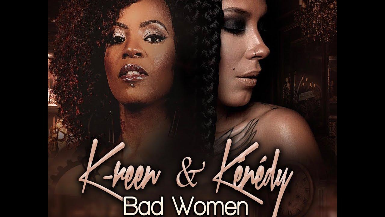Download K-REEN et  KENEDY - Femmes Fatales : Bad women (Clip Officiel)