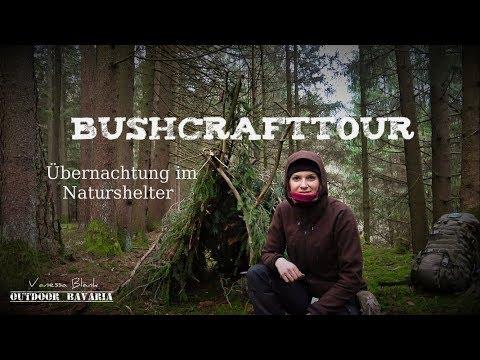 Bushcrafttour - Naturshelter Übernachtung - Vanessa Blank - Outdoor Bavaria