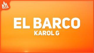 KAROL G - EL BARCO (Letra)