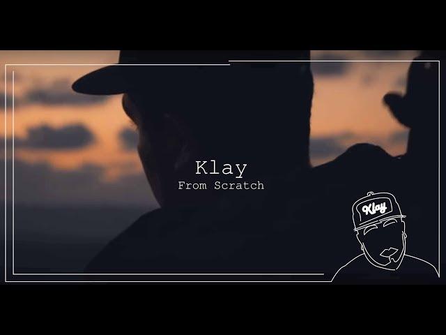 Klay -من الصفر   From Scratch
