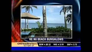CNN Report on Ke Iki Beach Bungalows