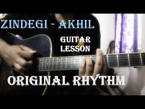 Zindagi - Akhil | Guitar Lesson | Original Rhythm