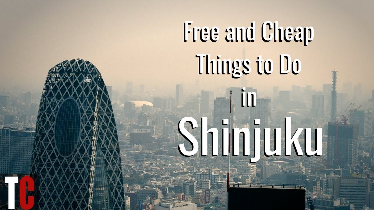 Free and Cheap Things to Do in Shinjuku