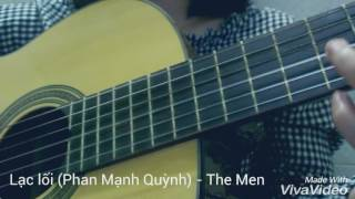 Lạc lối (Phan Mạnh Quỳnh) - The Men - guitar cover