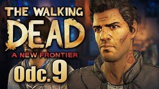CO ?! Ty ŚMIECIU ! - The Walking Dead A New Frontier #09|| Nowy ład pl