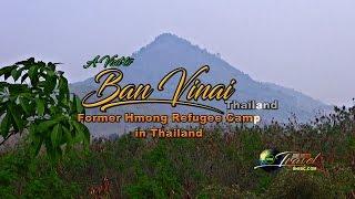 SUAB HMONG TRAVEL:  A Visit to Ban Vinai, Thailand