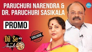 Paruchuri Narendra & Dr. Paruchuri Sasikala Interview - Promo || Dil Se With Anjali #31