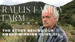 Rallis Family Farm: The Story Behind Our Award Winning Olive Oil